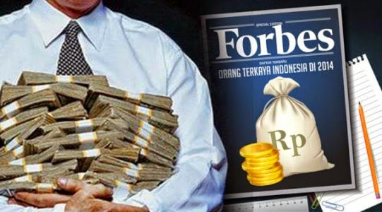 Daftar 50 Orang Terkaya Di Indonesia Versi Majalah Forbes